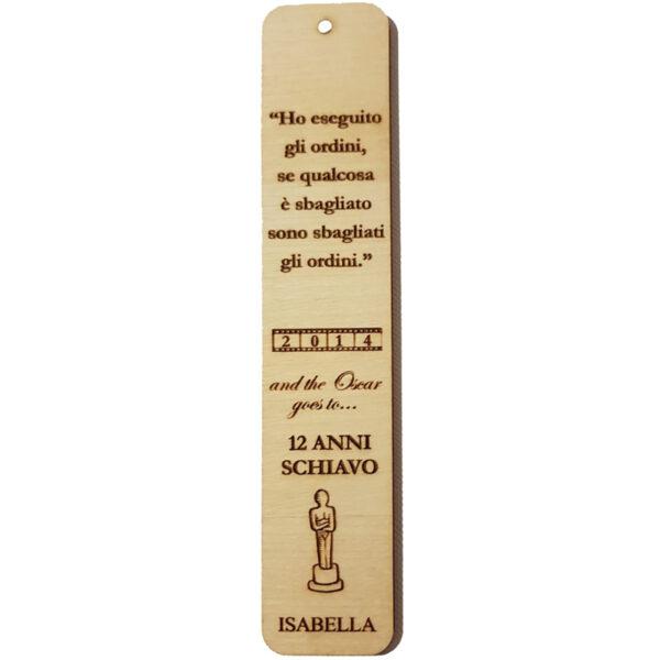 Segnalibro in legno personalizzabile - 12 anni schiavo